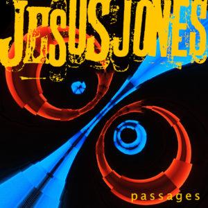 Jesus Jones New Album - Passages